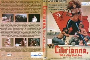 Librianna Bitch Of The Black Sea / Librianna - Куртизанка Чёрного Моря (Evolution Enterprises, ABA) [1979 г., All Sex,Classic, DVDRip]